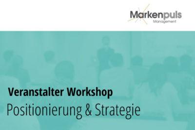 Workshops zu Positionierung und Strategie für Veranstalter